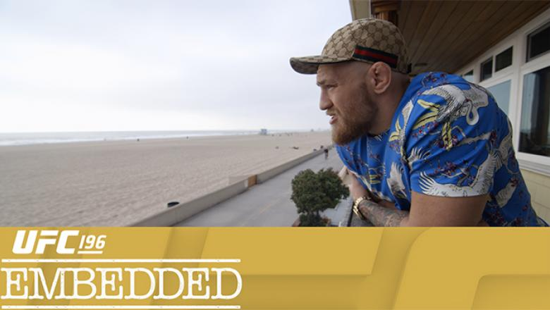 UFC 196 Embedded Episode 3 Conor McGregor texted