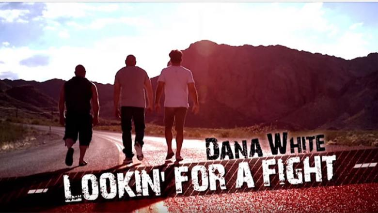Dana White: Lookin' for a Fight generic screengrab