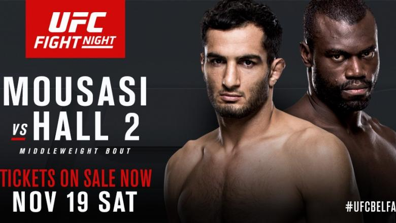 UFC Fight Night: Gegard Mousasi vs Uriah Hall 2 Belfast fight announcement